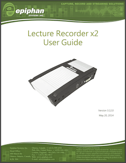 Epiphan Lecture Recorder x2 User Guide