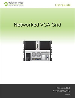 Epiphan Networked VGA Grid User Guide