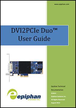 DVI2PCIe Duo User Guide