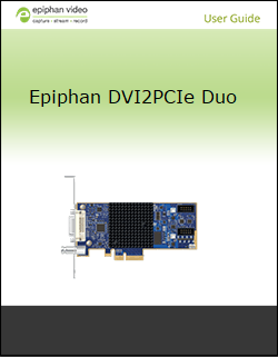 DVI2PCIe Duo User Guide