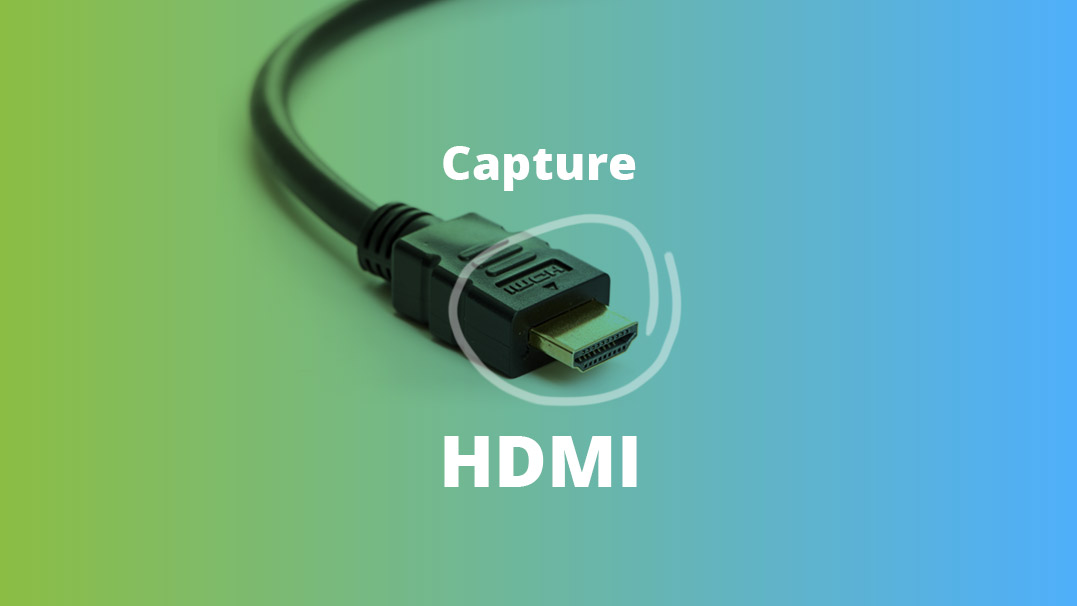 Capture HDMI
