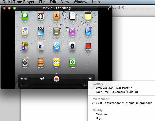 QuickTime Player recording iPad2 HDMI out using DVI2USB3.0 as a frame grabber