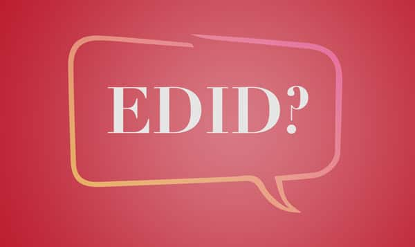 What is EDID?