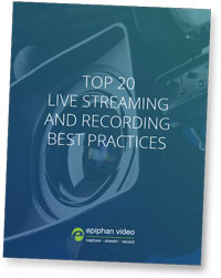 Top Streaming & Recording Best Practices