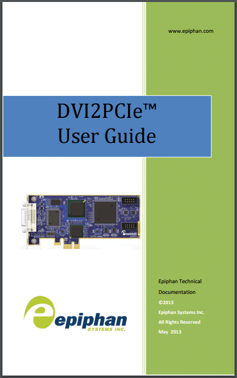 DVI2PCIe User Guide