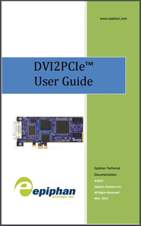 DVI2PCIe User Guide