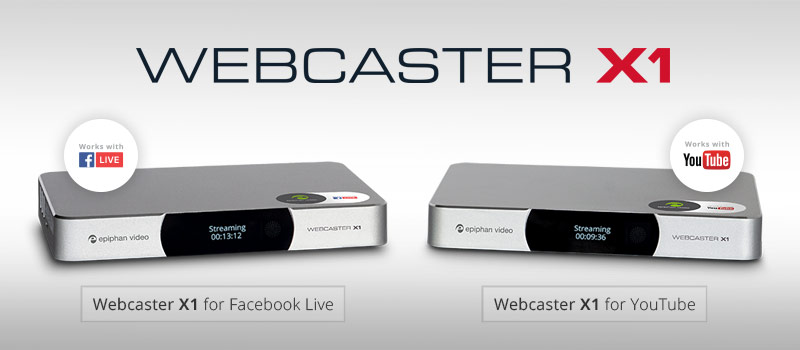 Webcaster X1 - Social media streaming devices