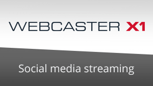 Webcaster X1 - feature image
