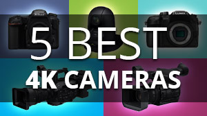 5 best 4K cameras for live production