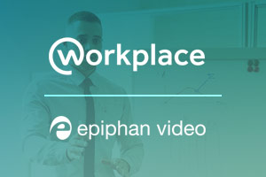 Workplace and Epiphan video