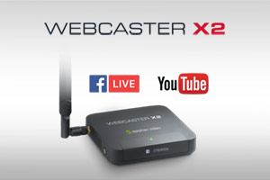 Easy video streaming in no time using Webcaster X2