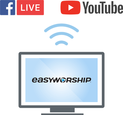 Live stream worship celebrations created with EasyWorship
