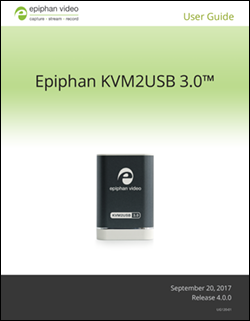 Epiphan KVM2USB 3.0 User guide