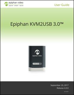 Epiphan KVM2USB 3.0 User guide