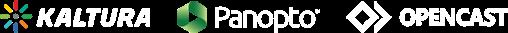Kaltura, Panopto, Opencast integration