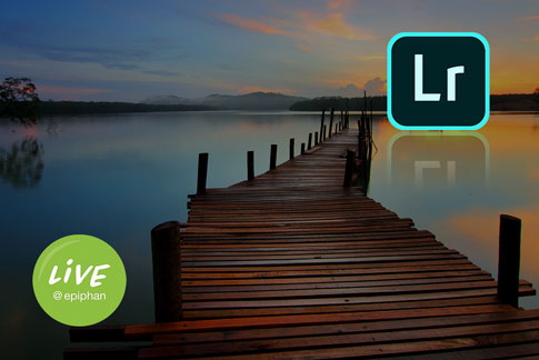 Live @ Epiphan - Adobe Lightroom Treatment Tips and Tricks