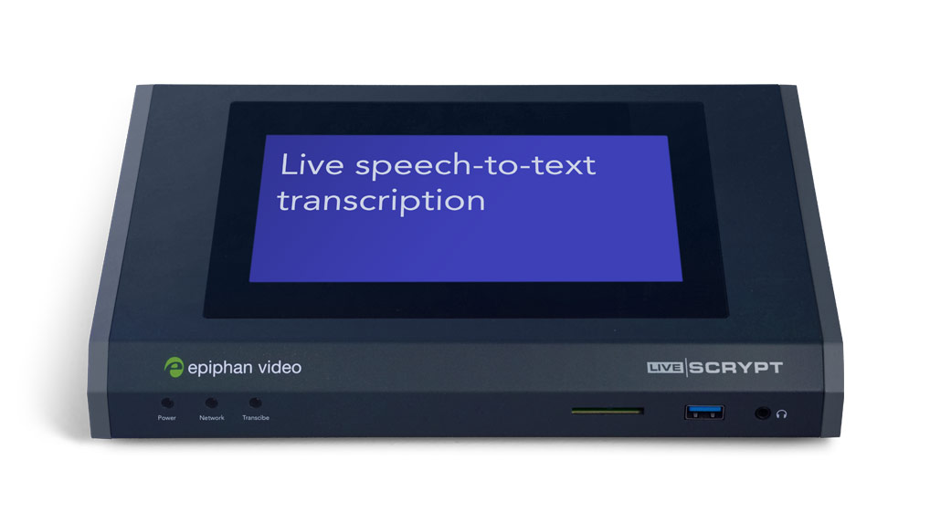 Epiphan LiveScrypt - Simplified real-time automatic transcription