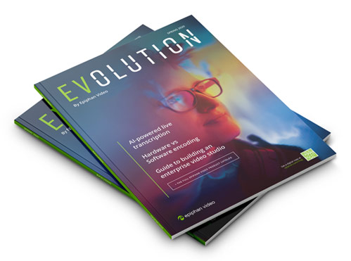 EVolution magazine - by Epiphan Video