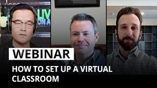 Webinar: How to set up a virtual classroom