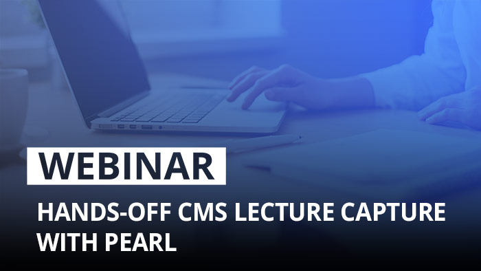 Webinar: Hands-off lecture capture with Pearl and Kaltura or Panopto