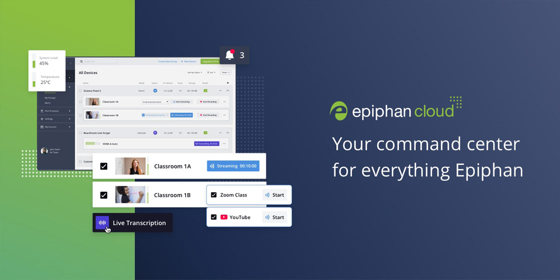 Epiphan Cloud - Your command center for everything Epiphan