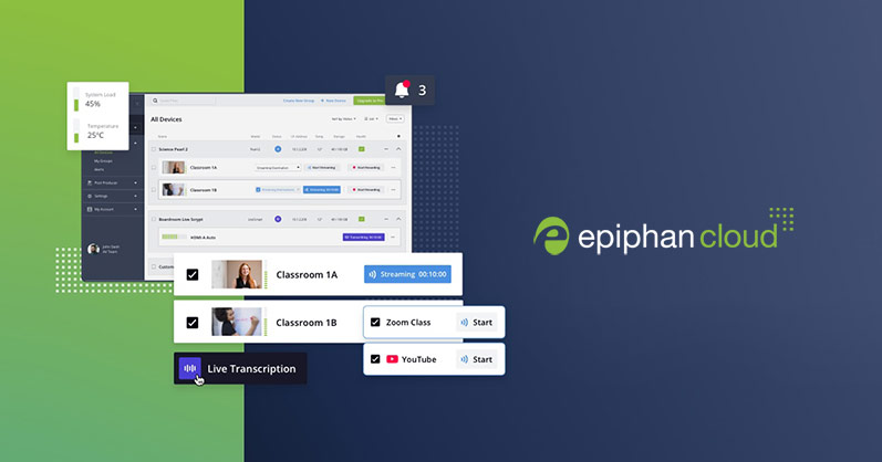 Epiphan Cloud: Your command center for everything Epiphan